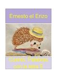 """Cuento de la Letra """"E"""": El Erizo Elegante"""