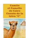 Camilo el camello de Cairo. Cuento de la letra C .