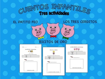 Cuentos Infantiles - Worksheets in Spanish for Three Classic Children's Stories