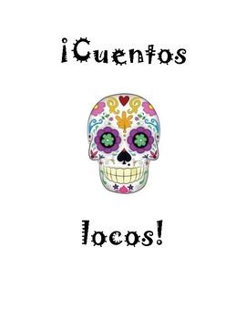 Cuentos Locos- Mad Libs in Spanish