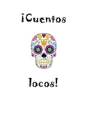 Cuentos Locos- Mad Libs in Spanish