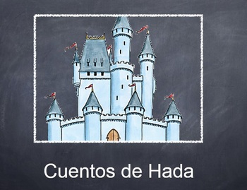 Cuentos de Hada - Spanish Fairy Tales and the preterit tense week unit