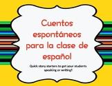 Cuentos espontáneos - 15 Spanish story starters