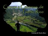 Cuevas y Cavernas de Puerto Rico