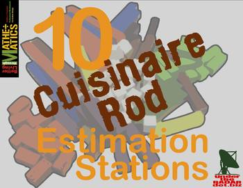 Cuisenaire Rod Estimation Stations: Set of 10 with Data & Record Sheet