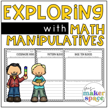Exploring Math Manipulatives