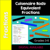 Cuisenaire Rods- Equivalent Fractions- Common Core- 3rd, 4th, 5th