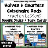 Cuisenaire Rods Fraction Investigation Lessons Halves Quarters Digital Print