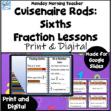 Cuisenaire Rods Fraction SIXTHS Investigation Lesson Digital with Task Cards