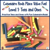 Cuisenaire Rods Place Value Level One: Tens and Ones