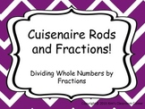 Cuisenaire Rods and Fractions; Dividing Whole Numbers by F
