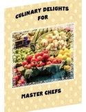 Culinary Delights for Master Chefs