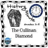 Cullinan Diamond History Minute Close Reading Cross Curric