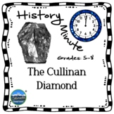 Cullinan Diamond History Minute Cross Curricular History a