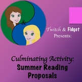 Culminating Activity- Summer Reading Proposals