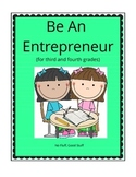 "Culminating Activity for Economics - ""Be an Entrepreneur""  3rd and 4th grades"
