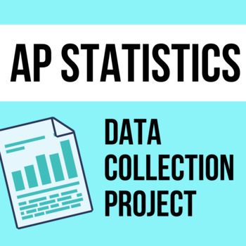 Culminating Data Collection Project