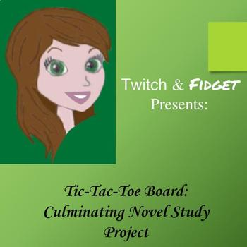 Culminating Novel Study Activity: Tic Tac Toe Board