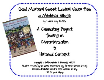 Culminating Project: Good Masters! Sweet Ladies! Voices from a Medieval Village