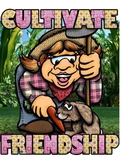 Cultivate Friendship