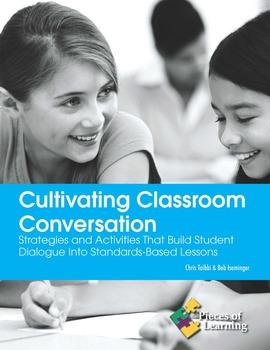 Cultivating Classroom Conversation