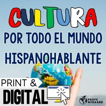 Heritage Speakers Unit: Cultura por todo el mundo hispanohablante