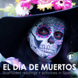 El Día de los Muertos: Readings and activities in Spanish