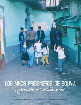 Cultural Activities: Los niños prisioneros de Bolivia