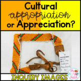 Cultural Appropriation Inquiry