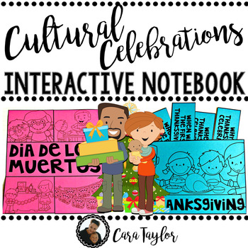 Cultural Celebrations Interactive Notebook (Holidays)