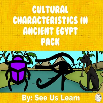 Cultural Characteristics of Ancient Egypt Pack
