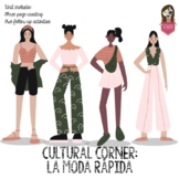 Cultural Corner: La moda rápida