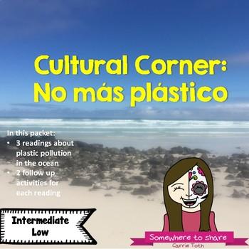 Cultural Corner: No más plástico