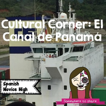 Cultural Corner: Panama Canal Reading