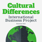 International Business: Cultural Differences Project