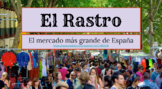 Cultural Investigation: Una visita al Rastro (de Madrid)