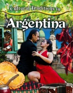 Cultural Traditions in Argentina
