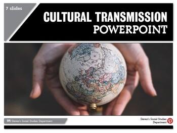 Cultural Transmission PPT