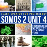 """SOMOS Spanish 2 Unit 4: """"Gringo"""" origins and preterite ste"""