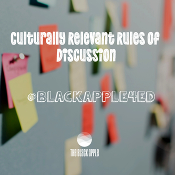 Culturally Relevant Discussion Rules
