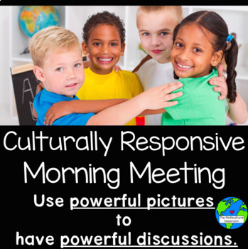 Culturally Responsive Morning Meeting