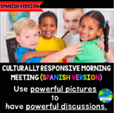 Culturally Responsive Morning Meeting (Spanish Version)