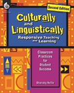 Culturally and Linguistically Responsive Teaching and Learning (Second Edition)