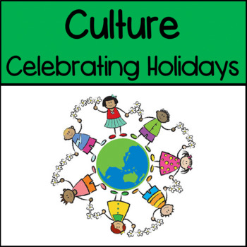Social Studies: Culture: Celebrating Holidays