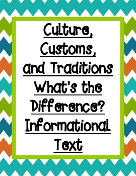Culture, Customs, and Traditions Informational Text