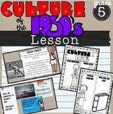 Culture Elements in 1930's Lesson SS5H3c