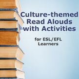 Culture Read Alouds with Activities (from ESL for Beginners Culture Explorers)
