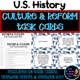 Culture, Reform and Reformers Era Task Cards