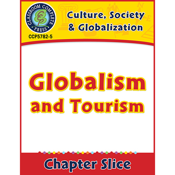 Culture, Society & Globalization: Globalism and Tourism Gr. 5-8