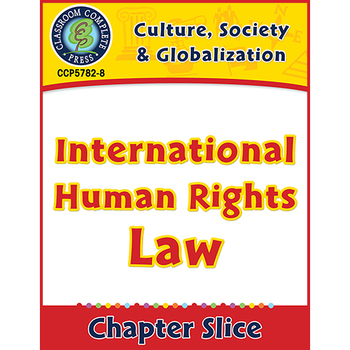 Culture, Society & Globalization: International Human Rights Law Gr. 5-8